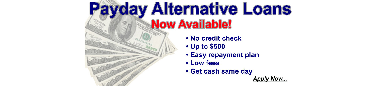 Payday Alternate Loans now available.