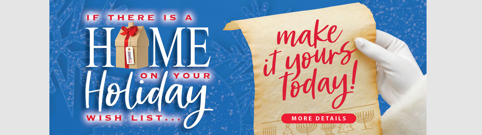 If there is a home on your holiday list, make it your's today